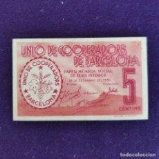 Billetes locales: BILLETE LOCAL ORIGINAL DE ÉPOCA. UNIO DE COOPERADORS BARCELONA. 5 CINC CÉNTIMOS. 1936. GUERRA CIVIL.. Lote 177592065