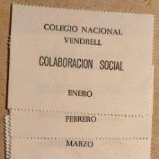 Billetes locales: COLABORACIÓN SOCIAL - COLEGIO NACIONAL - VENDRELL. Lote 179331862