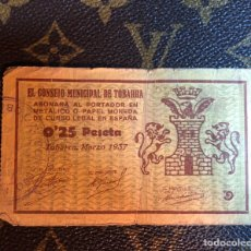 Billetes locales: CONSEJO MUNICIPAL DE TOBARRA ALBACETE 0,25 PESETA. Lote 182642062