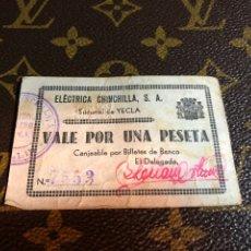 Billetes locales: ELECTRICA CHINCHILLA SA SUCURSAL DE YECLA MURCIA. Lote 182642567