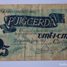 Billetes locales: BILLETE MUNICIPAL AYUNTAMIENTO DE PUIGCERDA 25 CENTIMOS JUNIO 1937. Lote 183274613