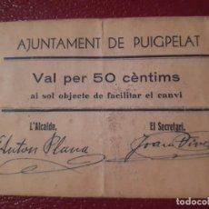 Billetes locales: BILLETE DE PUIGPELAT - 50 CÉNTIMOS . Lote 184882357