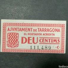 Billetes locales: BILLETE TARRAGONA 10 PESETAS GUERRA CIVIL SIN CIRCULAR. Lote 189355052