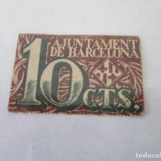 Billetes locales: AYUNTAMIENTO DE BARCELONA * 10 CENTIMOS 1939. Lote 190632106