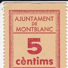 Banconote locali: BILLETE DE 5 CENTIMOS DEL AJUNTAMENT DE MONTBLANC DEL AÑO 1937 SIN CIRCULAR. Lote 190878922