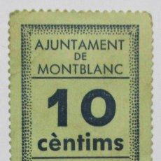Billets locaux: MONTBLANC (TARRAGONA). VALE POR 10 CENTIMOS. CON FECHA DE EMISION 8 DE NOVIEMBRE DE 1937. LOTE 1330. Lote 191053215
