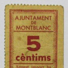 Billets locaux: MONTBLANC (TARRAGONA). VALE POR 5 CENTIMOS. CON FECHA DE EMISION 8 DE NOVIEMBRE DE 1937. LOTE 1331. Lote 191053681