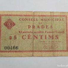 Billetes locales: F 1836 25 CÉNTIMOS CONSELL MUNICIPAL DE PRADES T-2284 RR. Lote 193406925