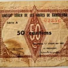 Billetes locales: AL1169 - SINDICAT OBRER AIGÜES DE BARCELONA - 50CTS. Lote 193643331