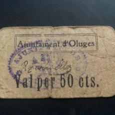 Billetes locales: AJUNTAMENT D' OLUGES 50CTS. Lote 194216868