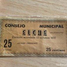 Billetes locales: BILLETE DEL CONSEJO MUNICIPAL DE ELCHE DE 25 CENTIMOS DEL AÑO 1937. Lote 194534191