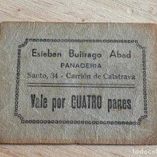 Billetes locales: VALE POR 4 PANES DE ESTEBAN BUITRAGO ABAD. CARRION DE CALATRAVA (CIUDAD REAL). Lote 194534937