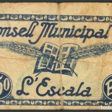 Billetes locales: LA ESCALA 50 CÉNTIMOS ABRIL 1937 GERONA BILLETE GUERRA CIVIL. Lote 194729915