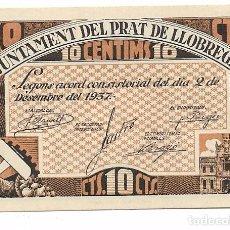 Billets locaux: EL PRAT DE LLOBREGAT - 10 CENTIMS / CENTIMOS - 1937. Lote 195338723