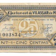Billetes locales: VILASSAR DE MAR - 25 CENTIMS / CENTIMOS - 1937. Lote 195343740