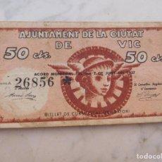 Billetes locales: BILLETE LOCAL AJUNTAMENT DE LA CIUTAT DE VIC 50 CENTIMS SERIE A GUERRA CIVIL. Lote 199137122