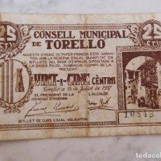 Billetes locales: BILLETE LOCAL CONSELL MUNICIPAL DE TORELLÓ 25 CENTIMS GUERRA CIVIL. Lote 199137517