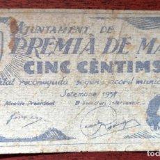 Billetes locales: BILLETE DE 5 CENTIMOS AYUNTAMIENTO DE PREMIÀ DE MAR (BARCELONA). SEPTIEMBRE DEL AÑO 1950??. Lote 199472027