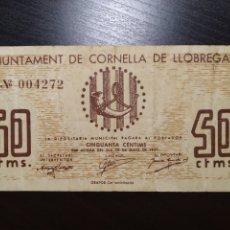 Billetes locales: BILLETE LOCAL 50 CÉNTIMOS CORNELLA DE LLOBREGAT (BARCELONA). Lote 199493341
