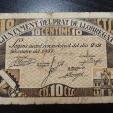 Billetes locales: BILLETE LOCAL 10 CÉNTIMOS PRAT DE LLOBREGAT (BARCELONA). Lote 199748562
