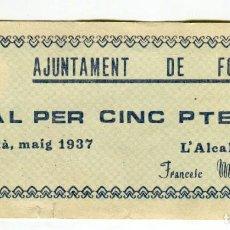 Billetes locales: FOIXA (GIRONA) AJUNTAMENT DE FOIXA VAL PER CINC PESETES MAIG DE 1937 GUERRA CIVIL. Lote 200868798