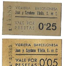 Billetes locales: VIDRIERIA BARCELONESA *JUAN Y CAYETANO VILELLA S,C VALORES 0.05 . 0.10 . 0.25 Y 0.50 PTAS.. Lote 201774352