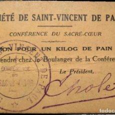 Billetes locales: VALE POR UN PAN - SOCIÉTÉ DE SAINT-VINCENT DE PAUL - CONFÉRENCE DU SACRÈ-CŒUR. Lote 203460672