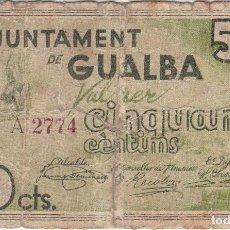 Billetes locales: BILLETE DE 50 CENTIMOS DEL AJUNTAMENT DE GUALBA DEL AÑO 1937 )(CELO). Lote 205176690
