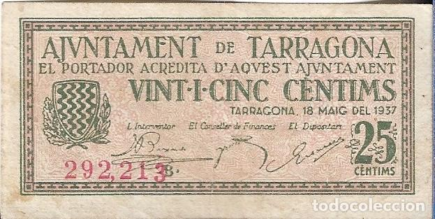 BILLETE 25 CENTIMOS TARRAGONA # 292213 B (Numismática - Notafilia - Billetes Locales)