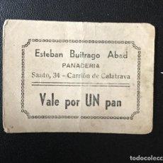 Billetes locales: VALE POR UN PAN , CARRIÓN DE CALATRAVA , CIUDAD REAL , BUITRAGO ABAD , TOKEN , MUY RARO. Lote 205714378