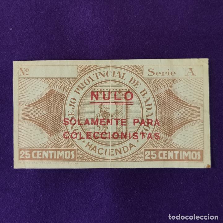 Billetes locales: BILLETE LOCAL ORIGINAL DE EPOCA. BADAJOZ. 25 CENTIMOS. 1 OCTUBRE 1937. GUERRA CIVIL - Foto 2 - 206458471