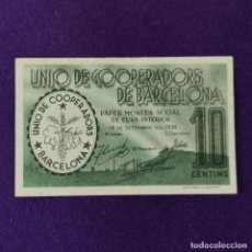Notas locais: BILLETE LOCAL ORIGINAL DE EPOCA. UNIO DE COOPERADORS BARCELONA. 10 CENTIMOS. 1936. GUERRA CIVIL.. Lote 206460607