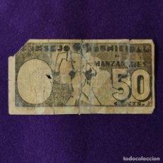 Billetes locales: BILLETE LOCAL ORIGINAL DE EPOCA. MANZANARES (CIUDAD REAL). 50 CENTIMOS. 1937. GUERRA CIVIL.. Lote 206552057