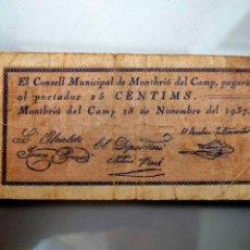 Billetes locales: ANTIGUO BILLETE LOCAL 25 CENTIMS MONTBRIO DEL CAMP ( TARRAGONA) SELLO. Lote 207278833