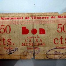 Billetes locales: ANTIGUO BILLETE LOCAL 50 CENTIMOS VILANOVA DE MEIA (LLEIDA) MUY DIFICIL. Lote 207291868