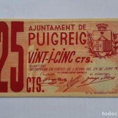 Billetes locales: F 1840 BILLETE LOCAL AYUNTAMIENTO PUIGREIG DE 25 CÉNTIMOS T-2354 EBC. Lote 209341212