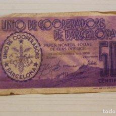 Notas locais: UNIÓ DE COOPERADORS DE BARCELONA, 50 CÈNTIMS, 1936. Lote 210341323