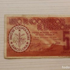 Notas locais: UNIÓ DE COOPERADORS DE BARCELONA, 5 CÈNTIMS, 1936. Lote 210342531