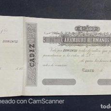 Billetes locales: CADIZ. BANCA ARAMBURU HERMANOS. 1870. 500 REALES DE VELLON.. Lote 212957860