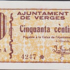 Billetes locales: BILLETES LOCALES GUERRA CIVIL - VERGES - GIRONA - 50 CÈNTIMS S/F - T-3150 (SC). Lote 213074011