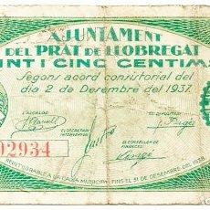 Billetes locales: PRAT DE LLOBREGAT, EL (BARCELONA), BILLETE DE 25 CENTIMOS, DE 2 DE DICIEMBRE DE 1937. LOTE 1494. Lote 213716086