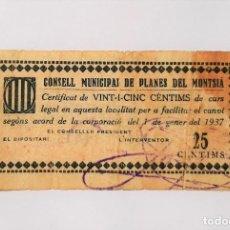 Billetes locales: F 1841 BILLETES MUNICIPALES PLANES DEL MONTSIA 25 CENTIMOS T- RR. Lote 214494016