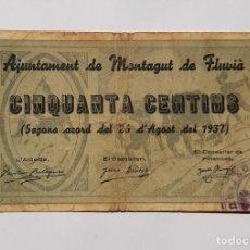 Billetes locales: F 1839 BILLETE AYUNTAMIENTO DE MONTAGUT DE FLUVIA 50 CÉNTIMOS SERIE A T-1760 R. Lote 214513162