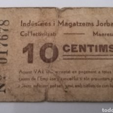 Billetes locales: MANRESA. INDUSTRIES MAGATZENS JORBA. 10 CÉNTIMOS. Lote 215918587