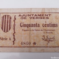 Billetes locales: VERGES. GIRONA. 50 CENTIMS.. Lote 215978448