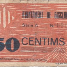 Banconote locali: BILLETE DE 50 CENTIMOS DEL AJUNTAMENT DE GISCLARENY DEL AÑO 1937. Lote 217242872