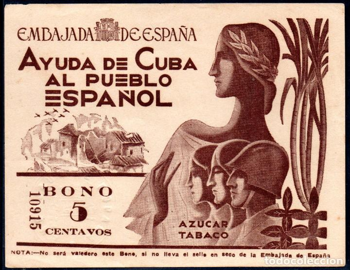 CUBA-ESPAÑA RARISIMO BONO DE 5 CENTAVOS- EMBAJADA ESPAÑOLA - GUERRA CIVIL 1936/39 (Numismática - Notafilia - Billetes Locales)
