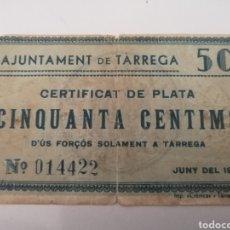 Billetes locales: TARREGA. LLEIDA. 50 CENTIMS. Lote 217503145