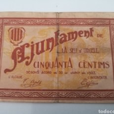 Billetes locales: SEU DE URGELL. LLEIDA. AJUNTAMENT. 50 CENTIMS. Lote 217503377