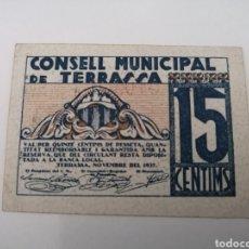 Billetes locales: TERRASSA. BARCELONA. 15 CENTIMS. Lote 217516197